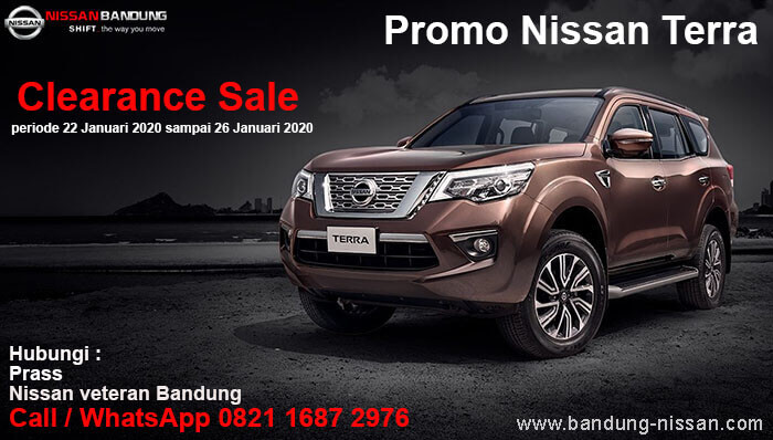 Promo Nissan Terra Clearance Sale Bandung periode 22 Januari 2020 sampai 26 Januari 2020