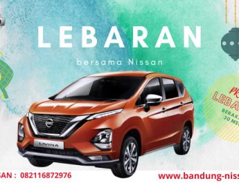 Promo Lebaran Nissan Bandung Bulan Mei 2021